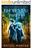 Elemental Power (Ridley Kayne Chronicles Book 2)
