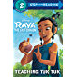 Teaching Tuk Tuk (Disney Raya and the Last Dragon) (Step into Reading)