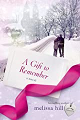 A Gift to Remember: A Novel (A New York City Christmas) Kindle Edition