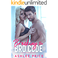 Breaking The Bro Code (Hawthorne Brothers Book 3) book cover