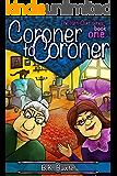 Coroner To Coroner (The Yarn-Over Series Book 1)