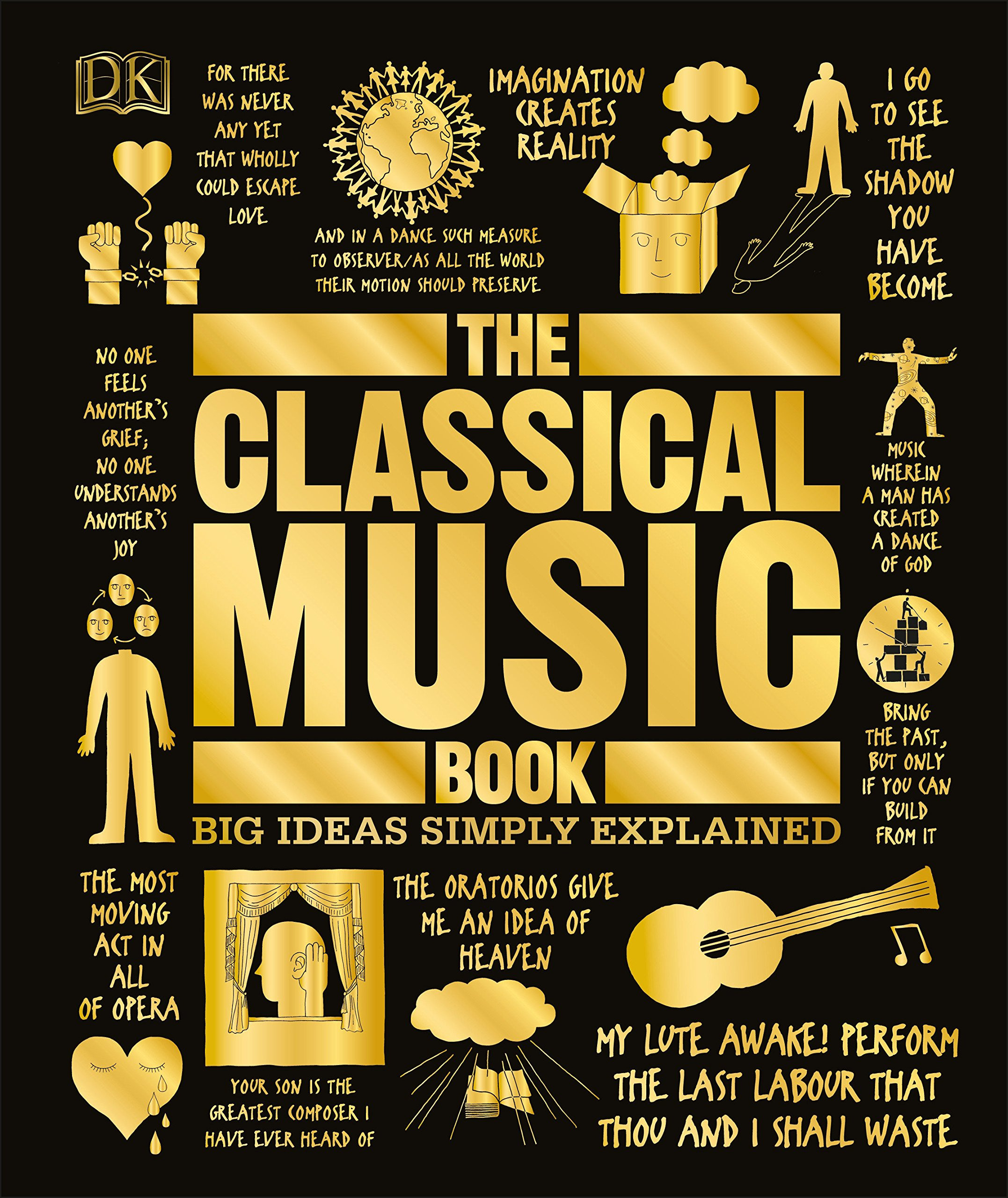 The Classical Music Book: Big Ideas Simply Explained: DK