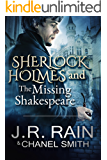 Sherlock Holmes and the Missing Shakespeare (The Watson Files Book 1)