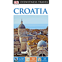 DK Eyewitness Travel Guide Croatia (Rough Guide to...)
