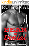 Bear in Denial (Shadow Bears Book 3)