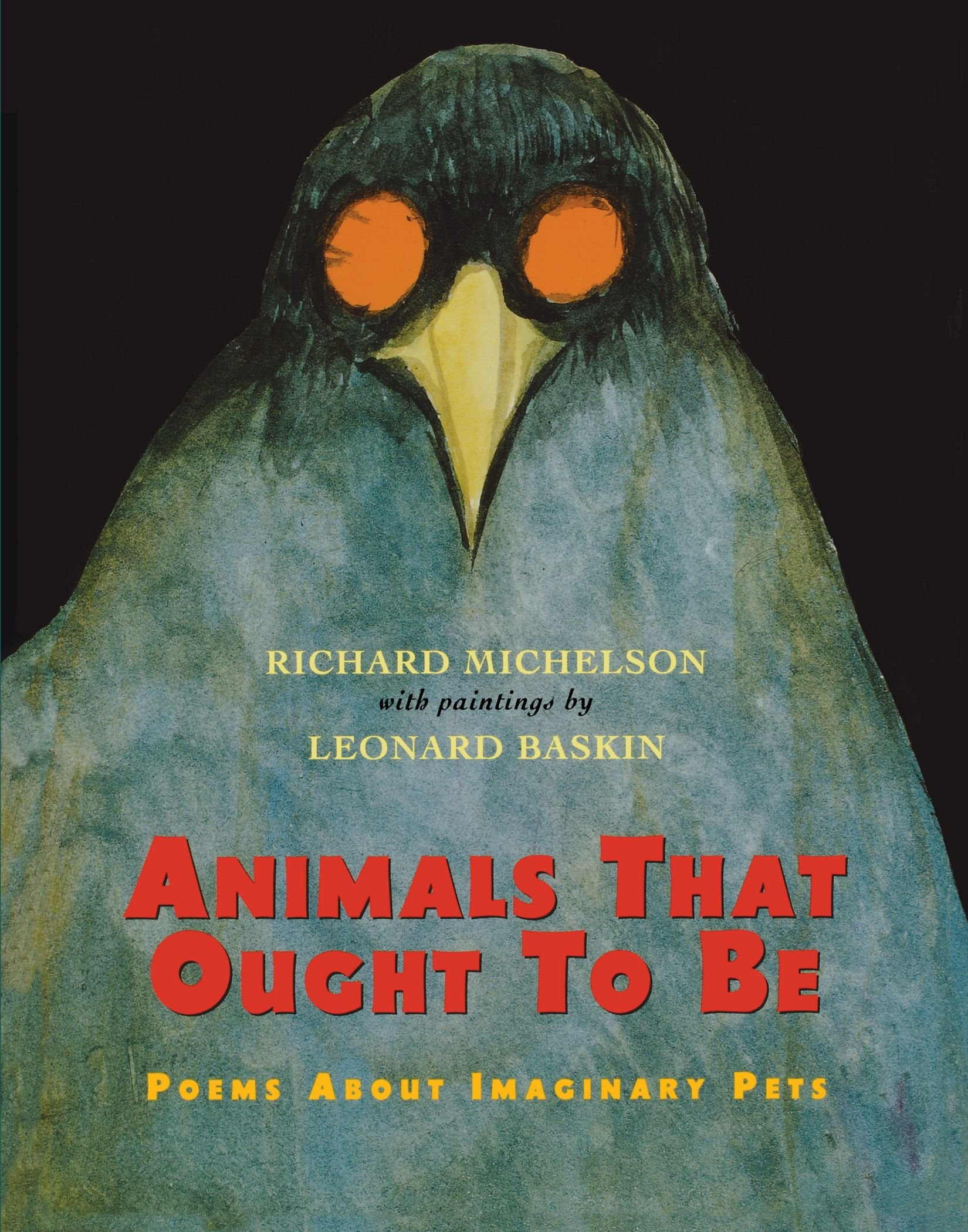 Read Online Animals That Ought to Be: Poems About Imaginary Pets pdf
