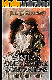 Vesta's Clockwork Companions: (A Steampunk romance novel)