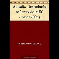 Apostila - Introdução ao Linux do MEC (maio-2006)