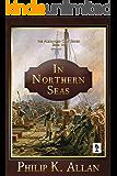 In Northern Seas (Alexander Clay Series Book 7)
