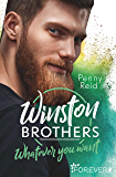 Winston Brothers: Whatever you want (Green Valley 4) (German Edition)