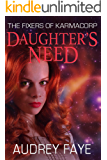 Daughter's Need (The Fixers of KarmaCorp Book 6)