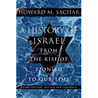 A History of Israel: From the Rise of Zionism to Our Time (English Edition)