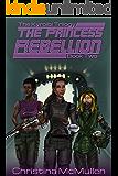 The Princess Rebellion (The Kyroibi Trilogy Book 2)