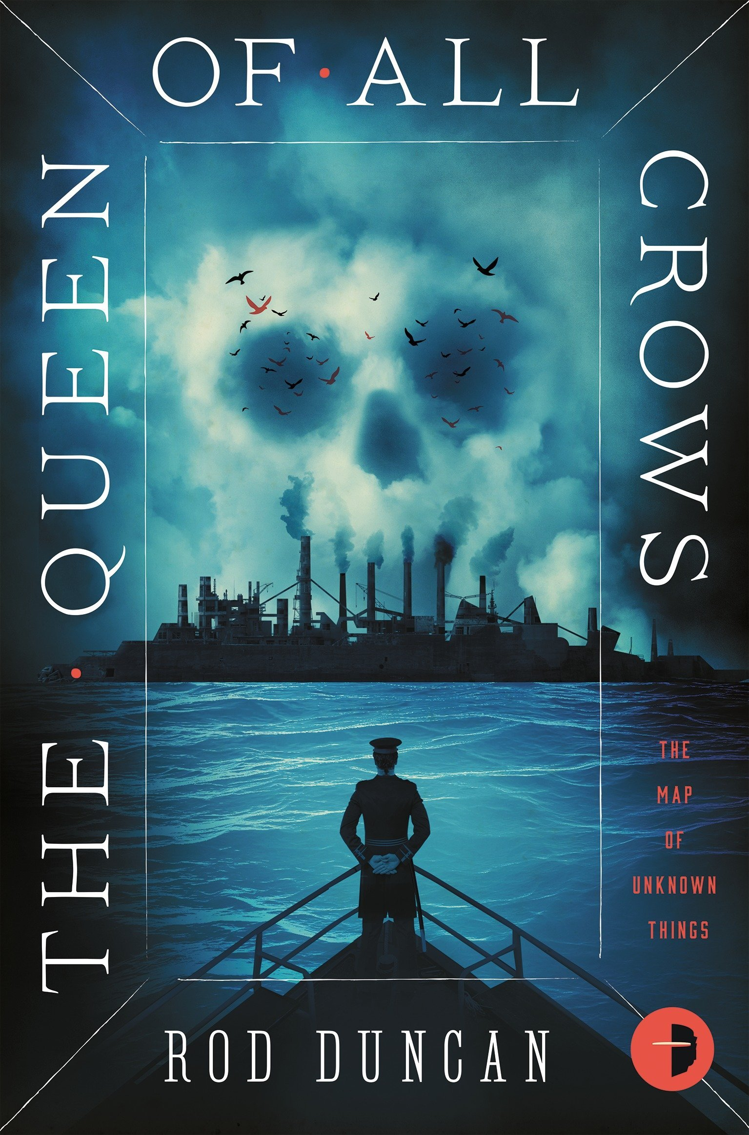 Download The Queen of All Crows: The First Book in The Map of Unknown Things ebook