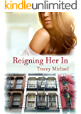 Reigning her In