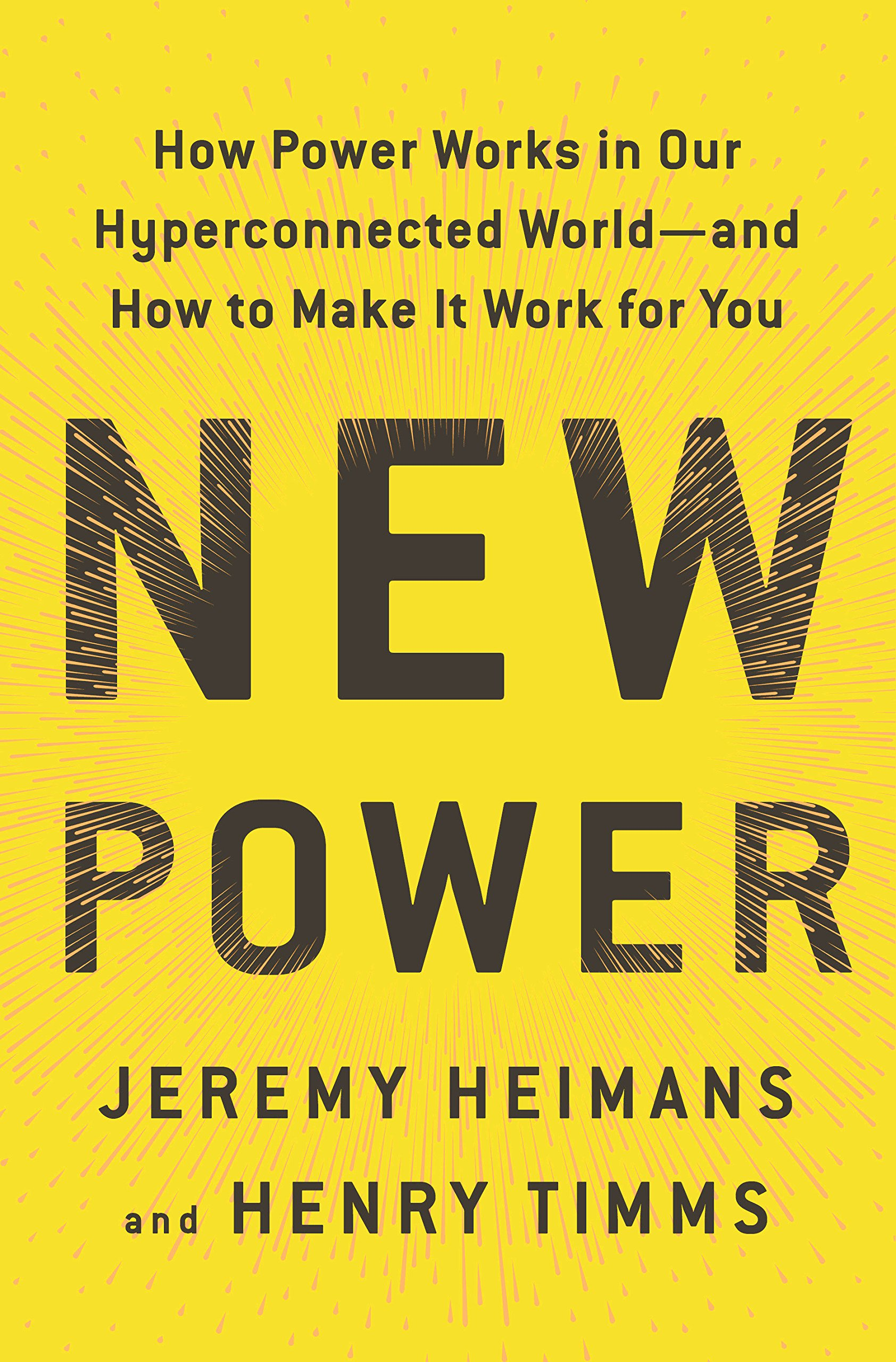 amazon com new power how power works in our hyperconnected world