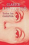 Todos los cuentos (Biblioteca Clarice Lispector nº 14)
