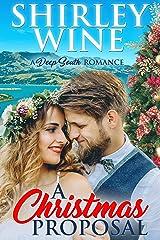 A Christmas Proposal: A Deep South Romance Kindle Edition