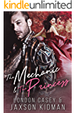 The Mechanic and The Princess: a bad boy new adult romance novel