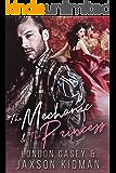 The Mechanic and The Princess: a bad boy new adult romance novel