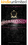 Diamond - A British Academy Rich Boy Bully Romance (Atherton School Crest Club Book 1)