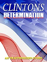 Determination The Clintons