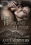 Her Highland Master (The Dungeon Fantasy Club Book 1) (English Edition)