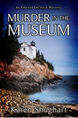 Murder in the Museum: An Edmund DeCleryk Mystery (Edmund DeCleryk Mysteries Book 1) Kindle Edition