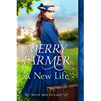 A New Life (West Meets East Book 1) (English Edition)