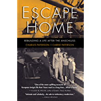Escape Home: Rebuilding a Life After the Anschluss