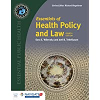 Essentials of Health Policy and Law (Essential Public Health)