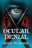 Ocular Denial (English Edition)