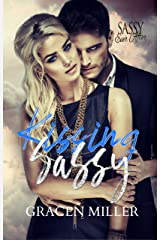 Kissing Sassy: Sassy Ever After (Siren Song Book 1) Kindle Edition