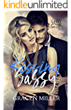 Kissing Sassy: Sassy Ever After (Siren Song Book 1)