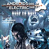 Do Androids Dream of Electric Sheep?: Dust To Dust (Collections) (2 Book Series)