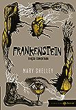 Frankenstein: edição comentada: Ou o Prometeu moderno (Clássicos Zahar)