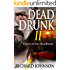 Dead Drunk II: Dawn of the Deadbeats (Dead Drunk: Surviving the Zombie Apocalypse... One Beer at a Time Book 2)