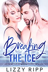 Breaking the Ice: A Slow-Burn Sports Romance (The Timberwolves Book 1) Kindle Edition