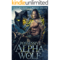 Possessive Alpha Wolf: A Paranormal Shifter Romance (Demon Hollowers Motorcycle Club Book 1)