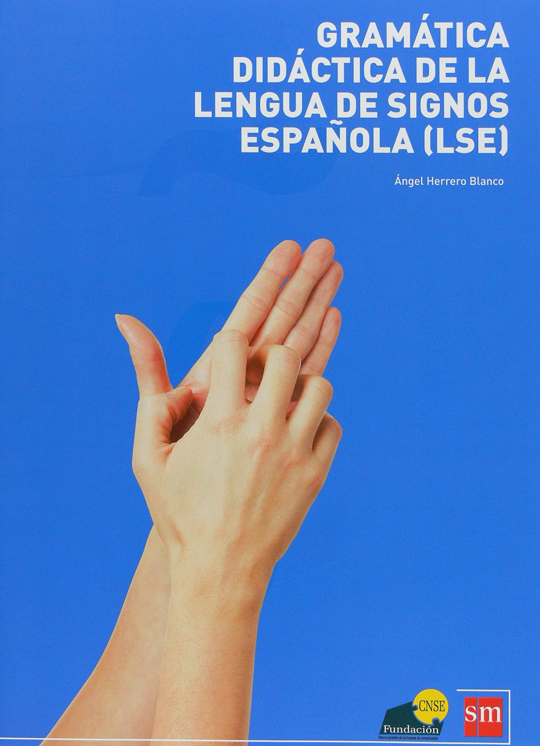Gramática Lengua de Signos Española [LSE]: Amazon.es: Herrero ...