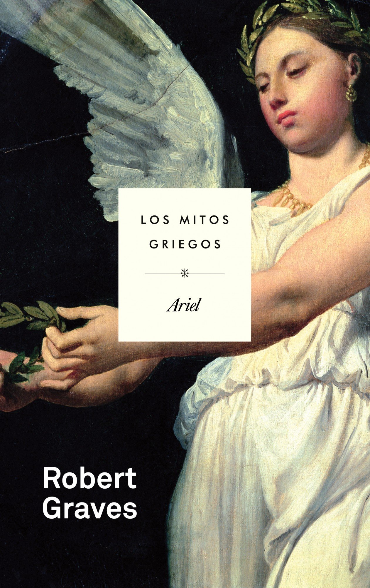 Los mitos griegos (Ariel) Tapa blanda – 16 feb 2012 Robert Graves Lucía Graves Editorial Ariel 843440009X