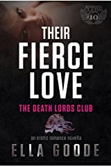 Their Fierce Love (The Motorcycle Clubs Book 10)