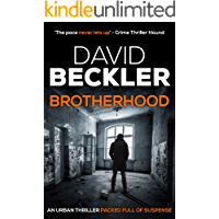 Brotherhood: An urban thriller packed full of suspense (Mason & Sterling Thrillers Book 1)
