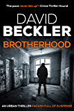 Brotherhood: An urban thriller packed with suspense (Mason & Sterling Book 1) (English Edition)