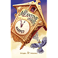 Warped: A funny short story (The Meantime Stories Book 3) (English Edition)