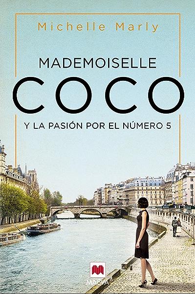 Mademoiselle Coco: y la pasión por el nº 5 (Grandes Novelas) eBook: Marly, Michelle, Maeva, Álvarez Grifoll, Lidia: Amazon.es: Tienda Kindle