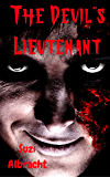 The Devil's Lieutenant (The Devil's Due Collection)