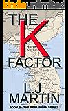 The K Factor (The Repairman Book 9)