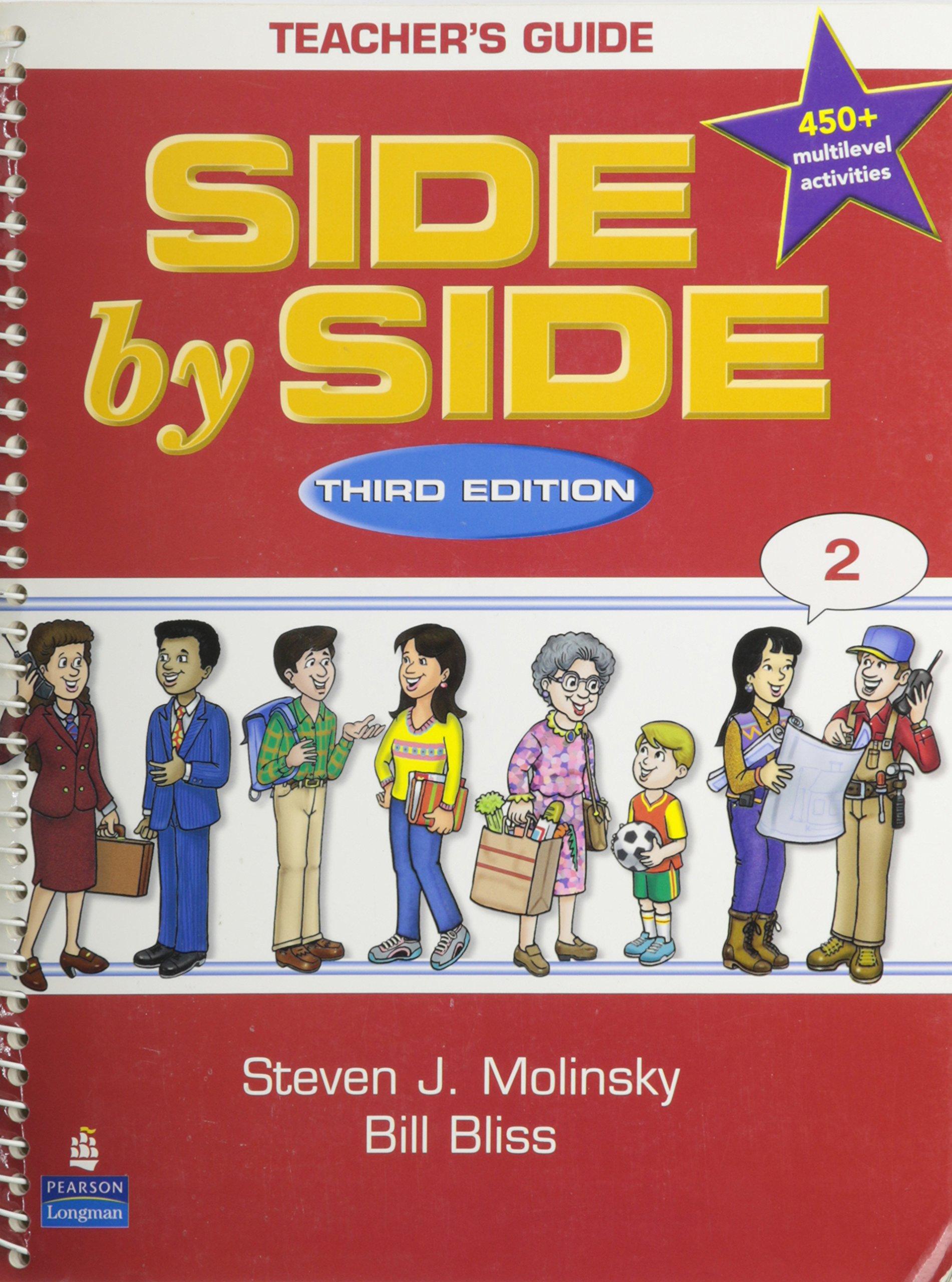Side By Side Teacher's Guide 2: Bill Bliss, Sarah Lynn & Mary Ann Perry  Steven J Molinsky: 9780130272898: Amazon.com: Books