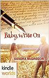 Southern Roads: Baby, Write On (Kindle Worlds Novella)